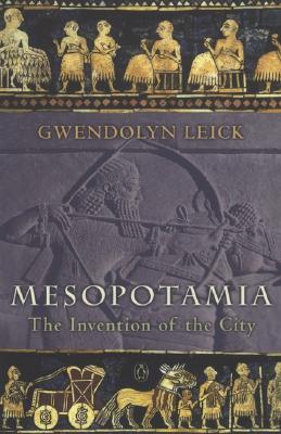 Mesopotamia By Leick, Gwendolyn